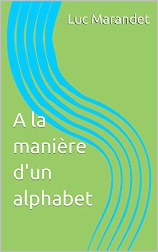 A la manière d'un alphabet