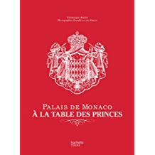 Palais de Monaco : À la table des princes