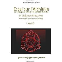 Essai sur l'Alchimie, Dr. Sigismond Bacstrom