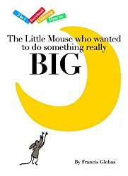The Little Mouse who wanted to do something really Big (Ride the Dragon 3 in 1 Books) (English Edition)