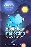 Twitter Marketing Simply In Depth