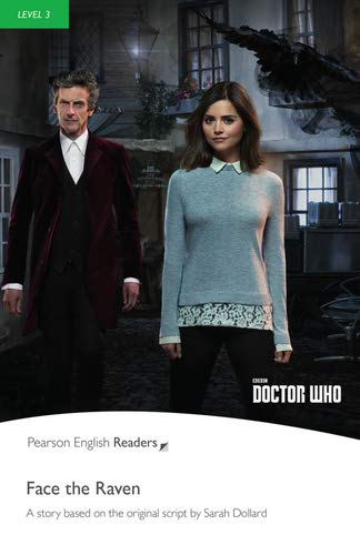 Dr Who: Face the Raven - Buch mit MP3-Audio-CD (Pearson Readers - Level 3)