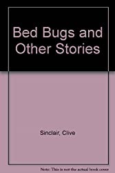 Bed Bugs and Other Stories
