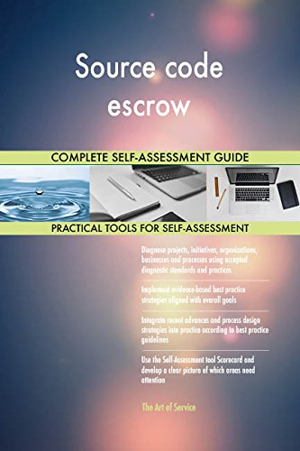 Source code escrow All-Inclusive Self-Assessment - More than 710 Success Criteria, Instant Visual Insights, Comprehensive Spreadsheet Dashboard, Auto-Prioritized for Quick Results