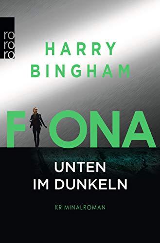 Buchseite und Rezensionen zu 'Fiona: Unten im Dunkeln (Fiona Griffiths, Band 4)' von Harry Bingham