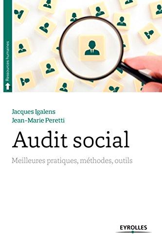 Audit social: Meilleures pratiques, méthodes, outils.