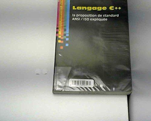 Langage C++, la proposition de standard ANSI-ISO expliquée