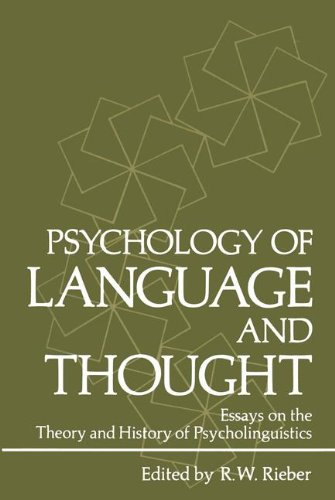 Psychology of Language and Thought: Essays on the Theory and History of Psycholinguistics (Studies in applied psycholinguistics)
