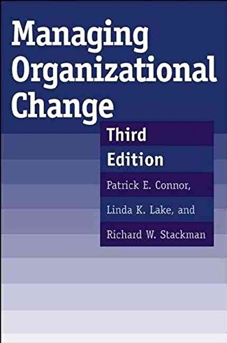 [(Managing Organizational Chnage)] [By (author) Patrick E. Connor ] published on (April, 2003)
