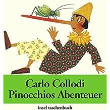 Pinocchios Abenteuer: Die Geschichte einer Holzpuppe