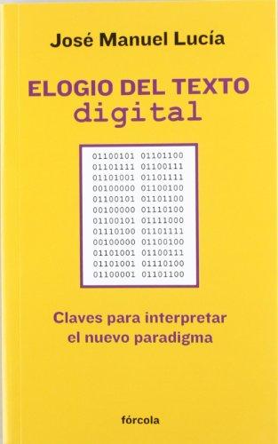 Elogio-del-texto-digital-Claves-para-interpretar-el-nuevo-paradigma-Seales