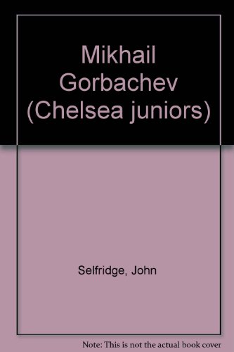 Mikhail Gorbachev (Junior World Biographies)