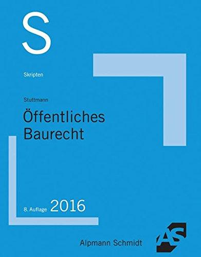 Skript Öffentliches Baurecht: 2016