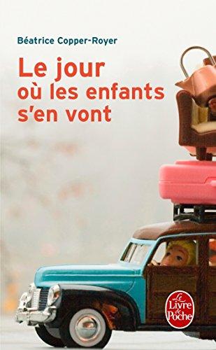Le jour où les enfants s'en vont par Béatrice Copper-Royer, Christilla Pellé-Douël