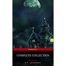 H.P Lovecraft: The Complete Collection (English Edition)