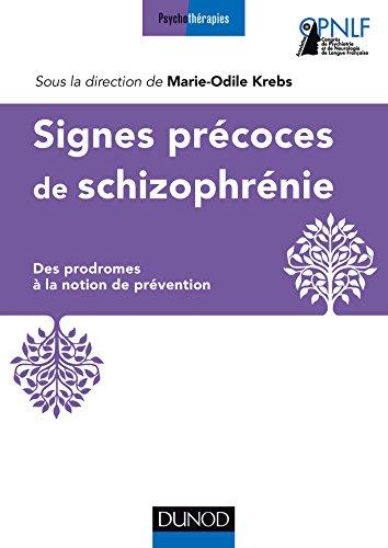 Signes précoces de la schizophrénie : Des prodromes à la notion de prévention