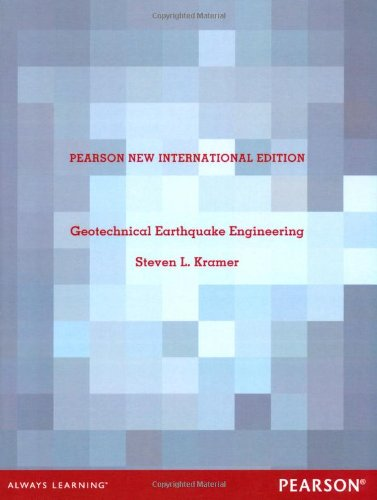 Geotechnical Earthquake Engineering: Pearson New International Edition