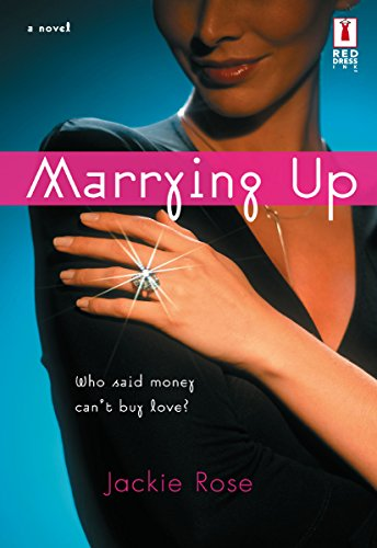 Marrying Up (Red Dress Ink Novels) (English Edition) - Red Dress Ink