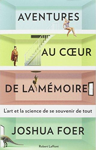 Télécharger Aventures au coeur de la mémoire PDF Livre eBook France