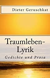 Traumleben-Lyrik: Gedichte und Prosa