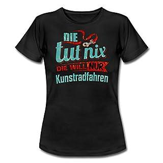 Spreadshirt Die TUT Nix Die Will Nur Kunstradfahren Rahmenlos Petrol Damen Sportart Sports Fun Design Shir Frauen T-Shirt, S (36), Schwarz