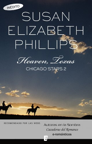 Heaven, Texas (Chicago Stars 2): SERIE: CHICAGO STARS 2 (Spanish Edition)