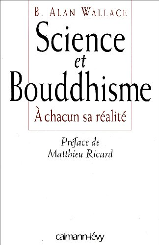 Science et bouddhisme : À chacun sa réalité