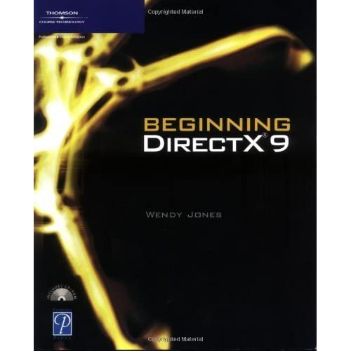 Beginning DirectX 9 (Game Development Series) by Wendy Jones (1-May-2004) Paperback