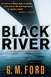 Black River by G. M. Ford (2004-08-05)