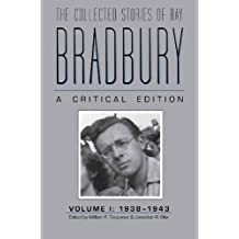 Collected Stories of Ray Bradbury: C Critical Edition