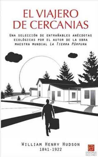 EL VIAJERO DE CERCANIAS por WILLIAM HENRY HUDSON