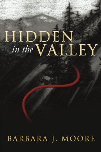 hidden-in-the-valley-by-barbara-j-moore-2014-01-13