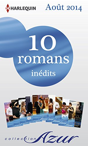Book's Cover of 10 romans Azur inédits nº3495 à 3504  août 2014  Harlequin collection Azur