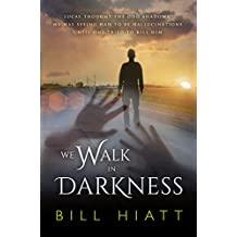 We Walk in Darkness (Spell Weaver Book 5) (English Edition)