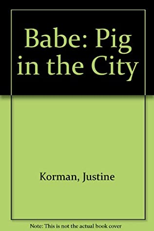 book cover of Babe: Pig in the City