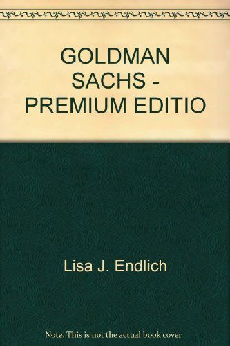 goldman-sachs-premium-editio-by-lisa-j-endlich