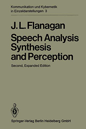 Speech Analysis Synthesis and Perception (Communication and Cybernetics)