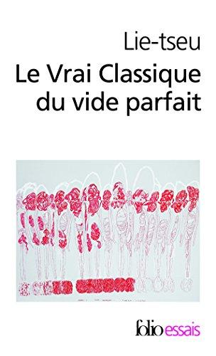 Le Vrai Classique Du Vide Parfait (Folio Essais) par Lie-Tseu