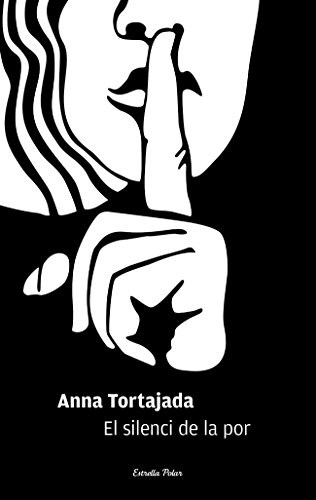 El silenci de la por (COL.LECCIO JOVE Book 332) (Catalan Edition) por Anna Tortajada Orriols