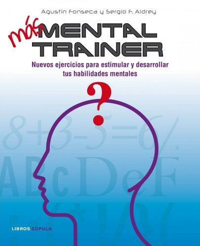 Portada del libro Más Mental trainer: Nuevos ejercicios para estimular y desarrollar tus habilidades mentales (Otros)
