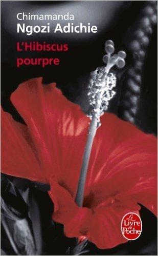 L'hibiscus Pourpre De Chimamanda Ngozi Adichie 4 Octobre