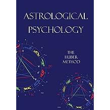 Astrological Psychology: The Huber Method