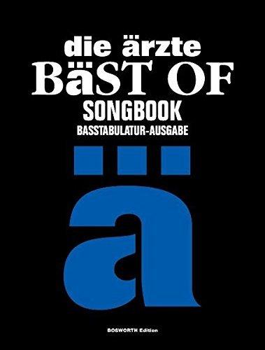 die ärzte - Bäst Of Songbook Basstabulatur-Ausgabe by die ärzte (2008-09-25)