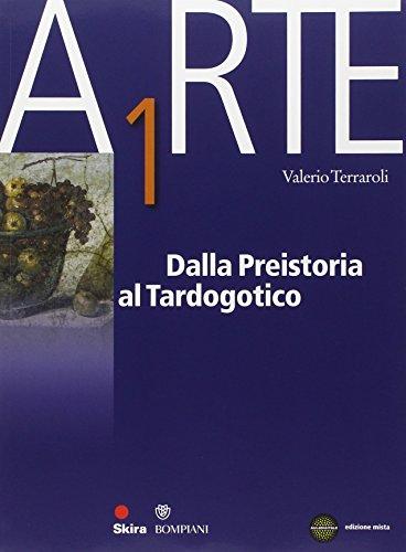Arte. Per le Scuole superiori. Vol. 1: Dalla preistoria al tardo gotico. Con espansione online