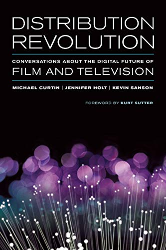 Distribution Revolution: Conversations about the Digital Future of Film and Television Digital Direct-tv