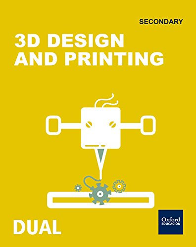 Inicia Dual Technology. 3D Design And Printing - 1º ESO - 9780190506650