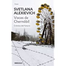 Voces De Chernobil: Cronicas Del Futuro by Svetlana Alexievich (2015-01-06)