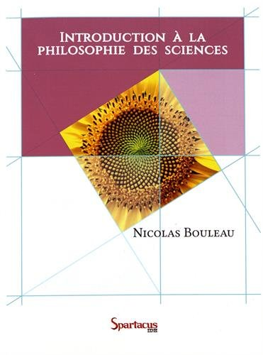 Introduction à la philosophie des sciences : Leçons données à l'Université Paris-Est et à Sciences-Po