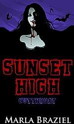 Cutthroat (The Sunset High Series Book 3)