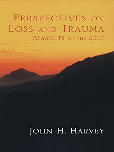 Perspectives on Loss and Trauma: Assaults on the Self (English Edition)